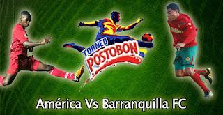América de Cali Vs Barranquilla FC – Torneo Postobon