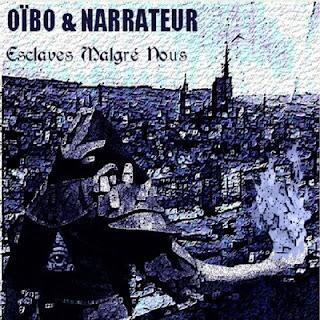 Oibo & Narrateur - Esclaves Malgre Nous (2015)