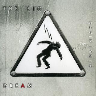 David Lynch – The Big Dream (2013)