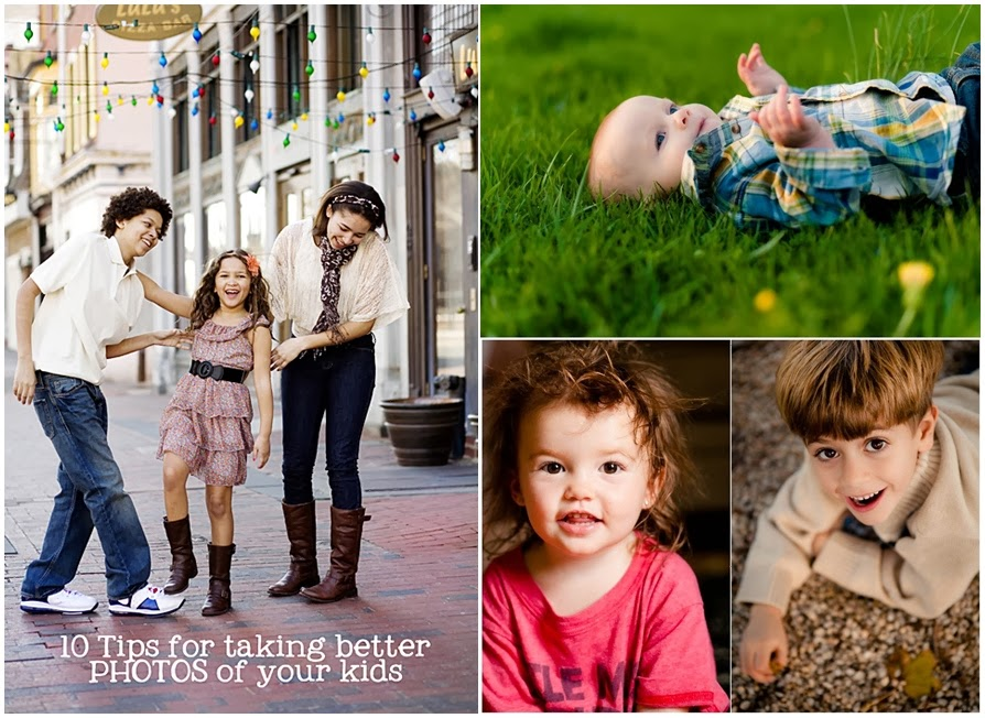 10 Tips For Better Photos of Your Kids