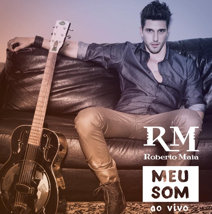 Roberto Maia - MEU SOM (CD Completo)