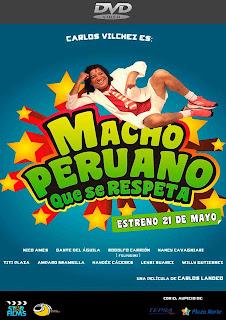 Macho Peruano que se Respeta [2015] [Latino] [DVDR4/NTSC]