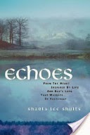 http://www.amazon.com/Echoes-Sharla-Lee-Shults/dp/1594678138/ref=la_B007YUYUG4_1_2/179-1024572-7814232?s=books&ie=UTF8&qid=1391261625&sr=1-2