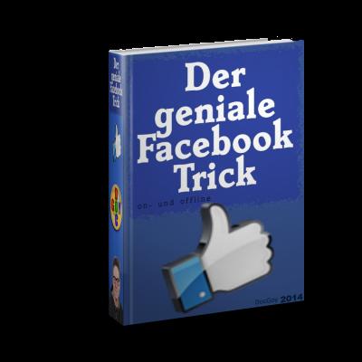 Der Facebook-Trick