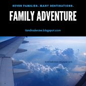 Family Adventure.......