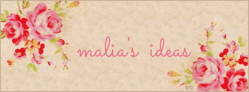 Malia's Ideas