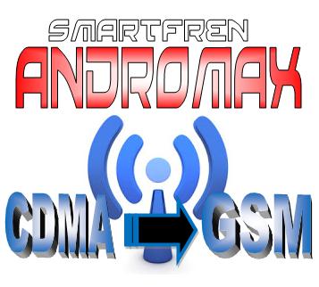 Cara Merubah Sinyal Koneksi Internet HP CDMA Menjadi GSM Smartfren Andromax 2015