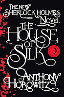 Staff Pick: The House of Silk: a Sherlock Holmes novel by Anthony Horowitz