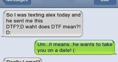 Think, what does dtf stand for in texting apologise