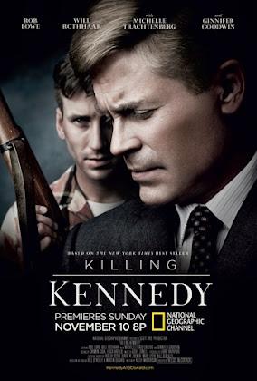 http://4.bp.blogspot.com/--LdqQbQVuuQ/UzRO8TC-_yI/AAAAAAAADuU/8CSYydns7To/s420/Killing+Kennedy+2013.jpeg