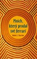 Obálka Mnicha, který prodal své Ferrari od Robina Sharmy
