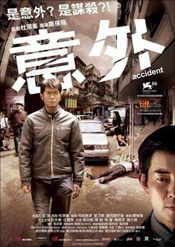 Ám Sát | Ngoài Ý Muốn - Accident (2009) Poster