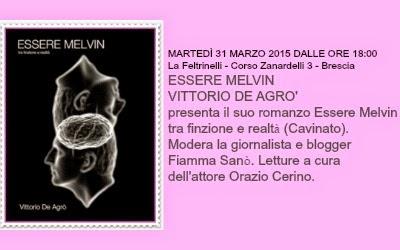 Premiere presentazione ESSERE MELVIN di Vittorio De Agrò