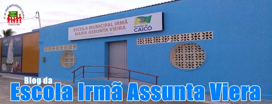 ESCOLA IRMÃ ASSUNTA