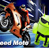 Speed moto racing game for android phone