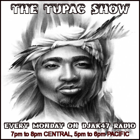 THE TUPAC SHOW EVERY MONDAY