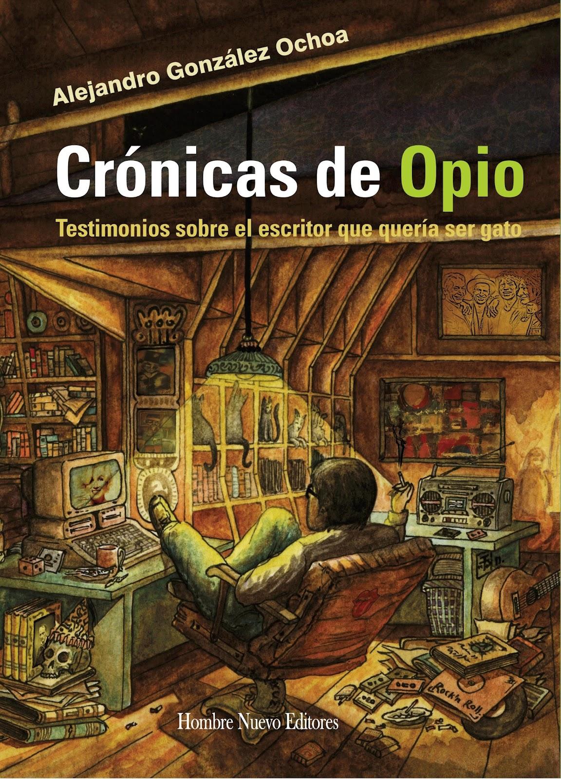 Crónicas de Opio