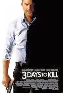 """3 DAYS TO KILL"""
