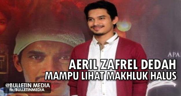 Kadang-kadang hijab saya terbuka dan saya boleh lihat (makhluk halus) - Aeril Zafrel
