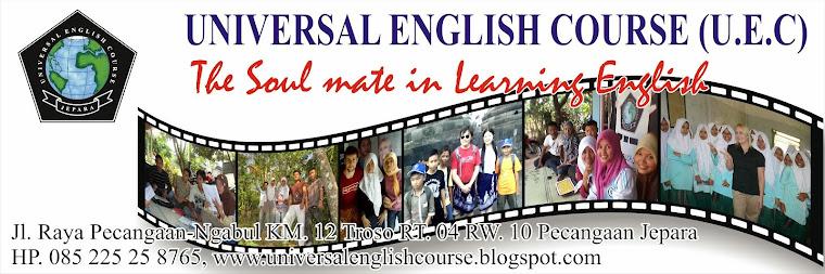 UNIVERSAL ENGLISH COURSE ( U.E.C ) JEPARA