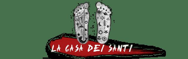 LA CASA DEI SANTI