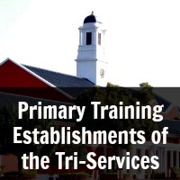 Primary Training Establishments of the Tri-Services