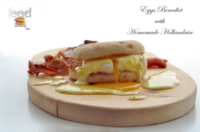 Eggs Benedict with Homemade Hollandaise  ~ Simple Food