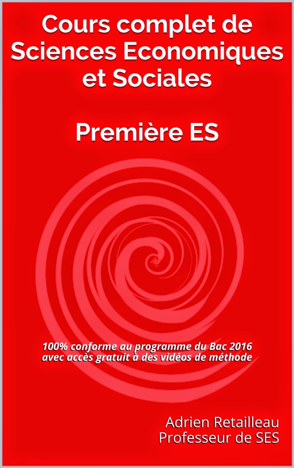 http://www.amazon.fr/complet-Sciences-Economiques-Sociales-Premi%C3%A8re-ebook/dp/B00W7XV93A/ref=sr_1_1?s=books&ie=UTF8&qid=1429252947&sr=1-1&keywords=Adrien+Retailleau