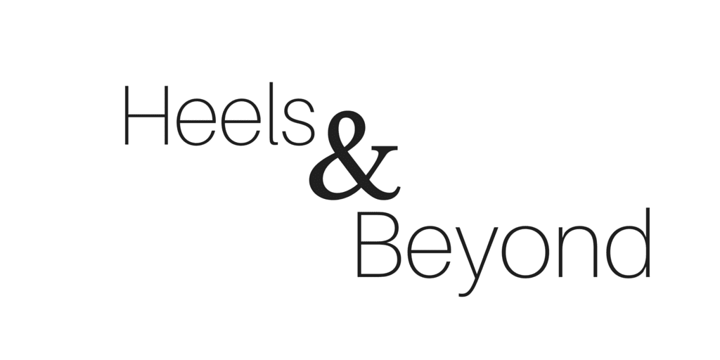 Heels and Beyond