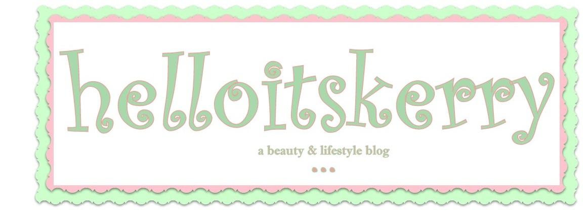 helloitskerry | a beauty &amp; lifestyle blog