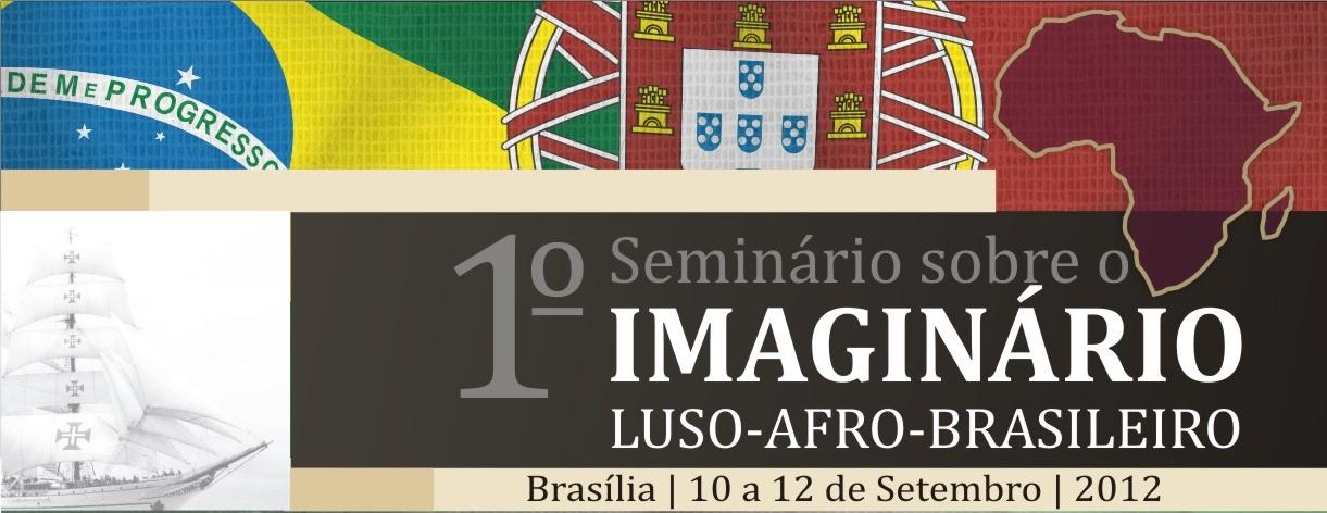 Seminário sobre o Imaginário Luso-Afro-Brasileiro