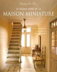 """""""Le Grand Livre de la  Maison Miniature"""""""