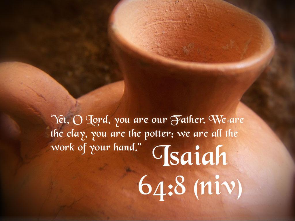 isaiah 648 bible verse wallpaper - Isaiah 64 8 Coloring Page