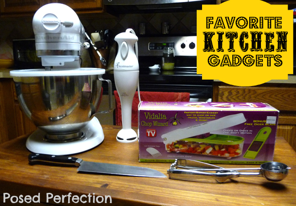 Posed Perfection My Five Favorite Kitchen Gadgets