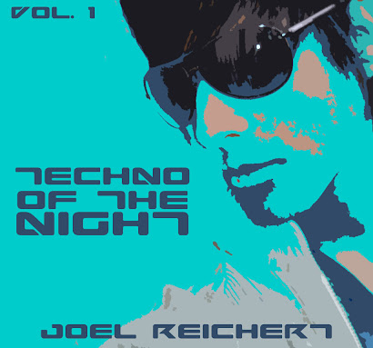 Joel Reichert - Techno Of The Night (2008)