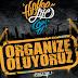 Organize Oluyoruz Volume 1  Çıktı!