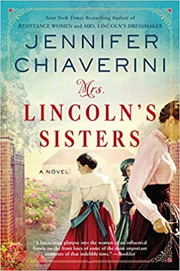 Mrs. Lincoln's Sisters by Jennifer Chiaverini