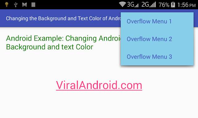 Android Example: Change the Background & Text Color of Android Option Menu