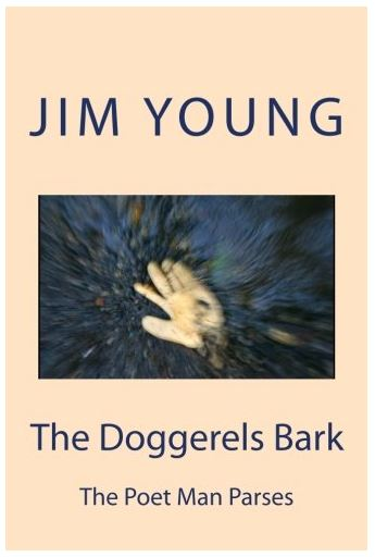 The Doggerels Bark - The Poet Man Parses