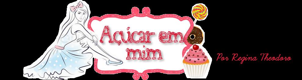 Açúcar em Mim
