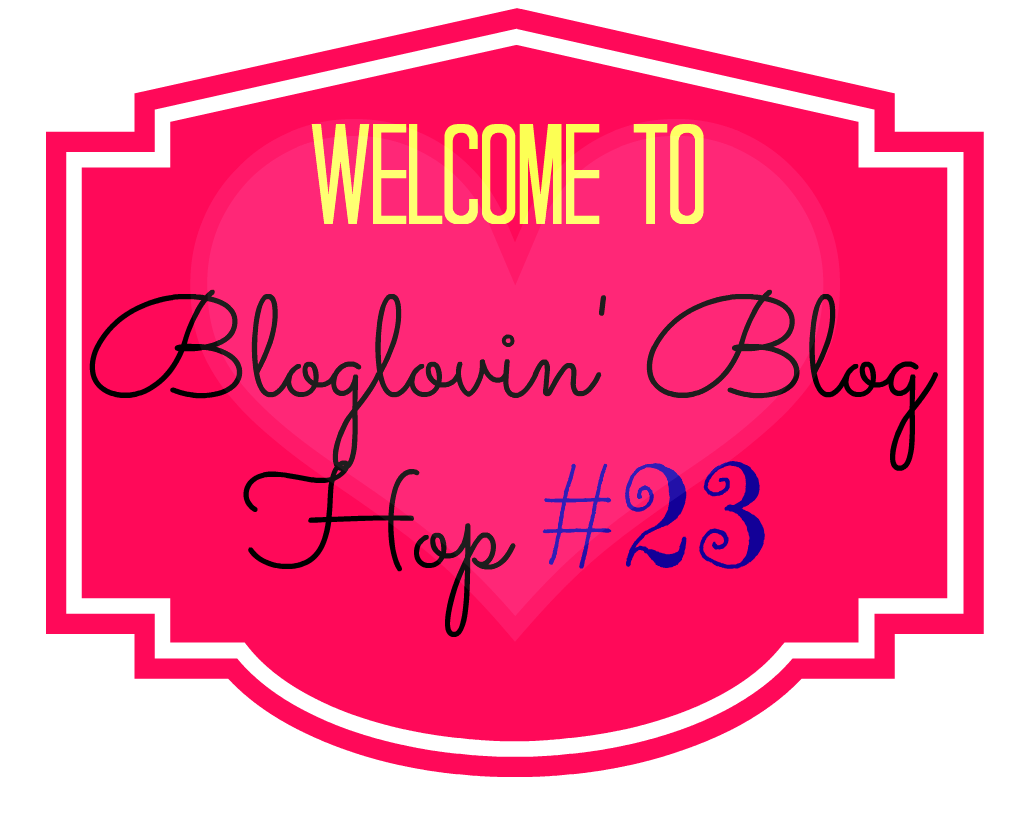 BlogLovin Blog Hop – Join the Fun