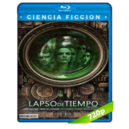 Lapso de Tiempo (2014) BRRip 720p Audio Dual Latino-Ingles