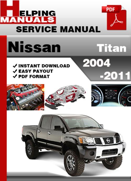 free repair manual nissan titan 2004 2011 factory service manual rh kamrepair blogspot com 2004 nissan titan repair manual 2004 nissan titan service manual pdf