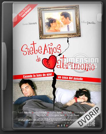 Siete Años de Matrimonio (DVDRip Español Latino) (2012)