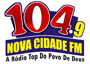 OUÇA A RÁDIO 104,9 NOVA CIDADE FM É SÓ CLICAR