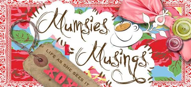 Mumsie's Musings