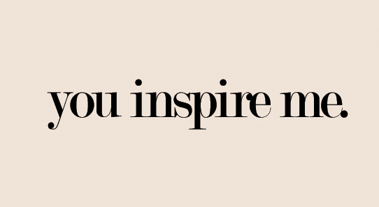a person who inspire me the What do you call a person who motivates or inspires but many writers would prefer to use inspire as a verb because it's more active and for me since 2008.