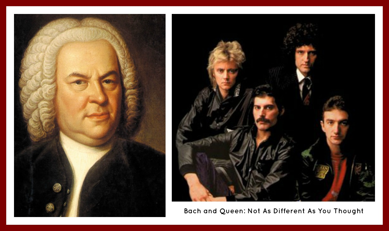 Bach and Queen side by side