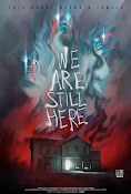 We Are Still Here (2015) ()
