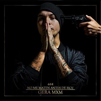 Gera MxM - No Me Maten Antes De Hoy (Adelanto) [2015]